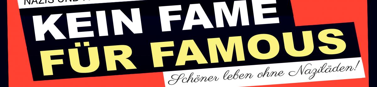 Kein Fame für Famous